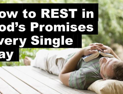 How to Rest in God's Promises Every Single Day